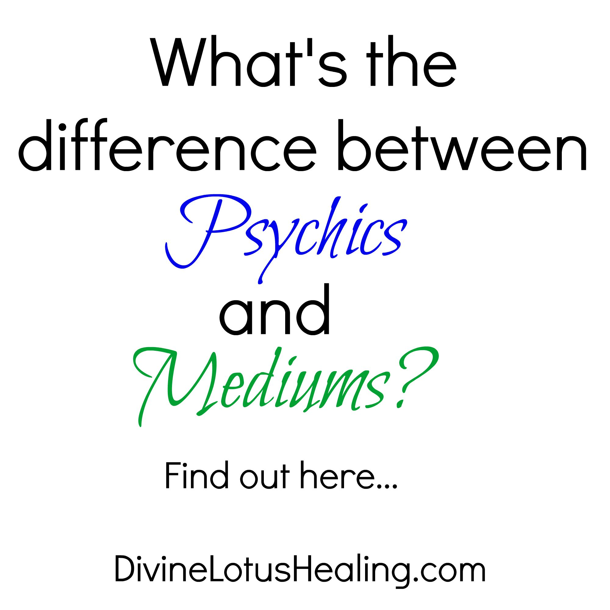 Divine Lotus Healing | What's The Difference Between Psychics and Mediums