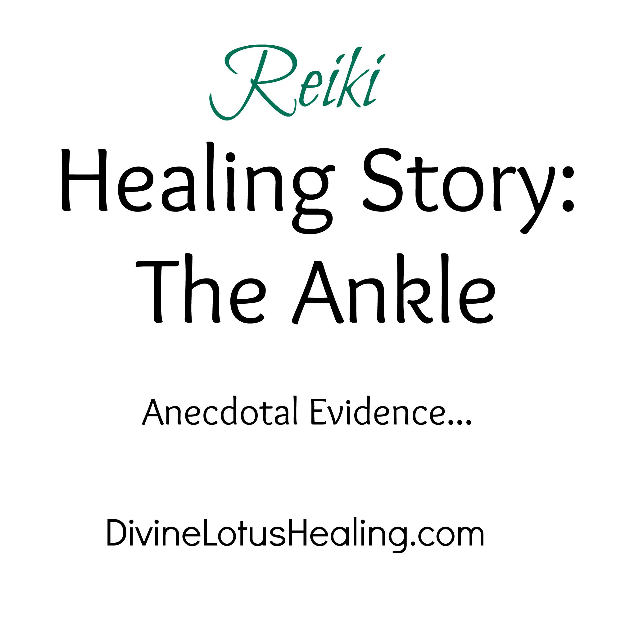 Divine Lotus Healing Reiki Healing Story the Ankle