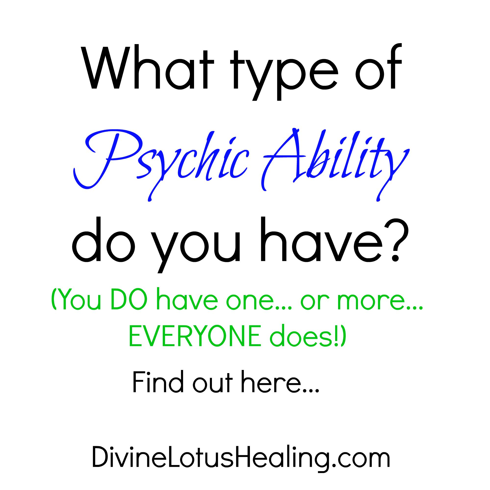 Psychic Quotes What Type Of Psychic Ability Do You Have