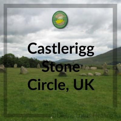 Divine Lotus Healing | Castlerigg Stone Circle UK