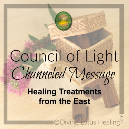 Divine Lotus Healing Council of Light Channeled Message Healing Treatments from the East