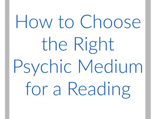 How To Choose the Right Psychic Medium for a Reading