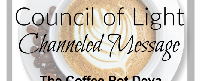 Divine Lotus Healing Council of Light Channeled Message Coffee Pot Deva