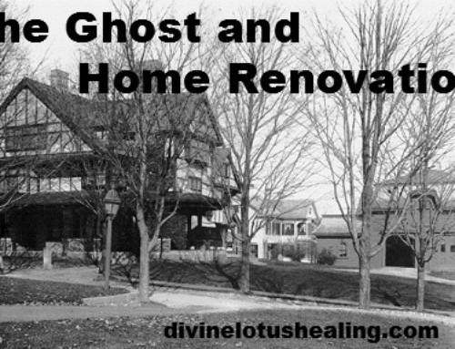 The Ghost and Home Renovation