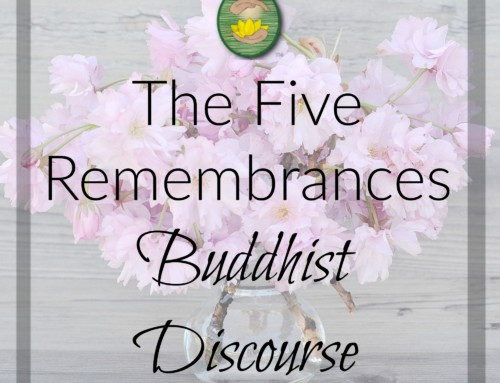 The Five Remembrances in Buddhism