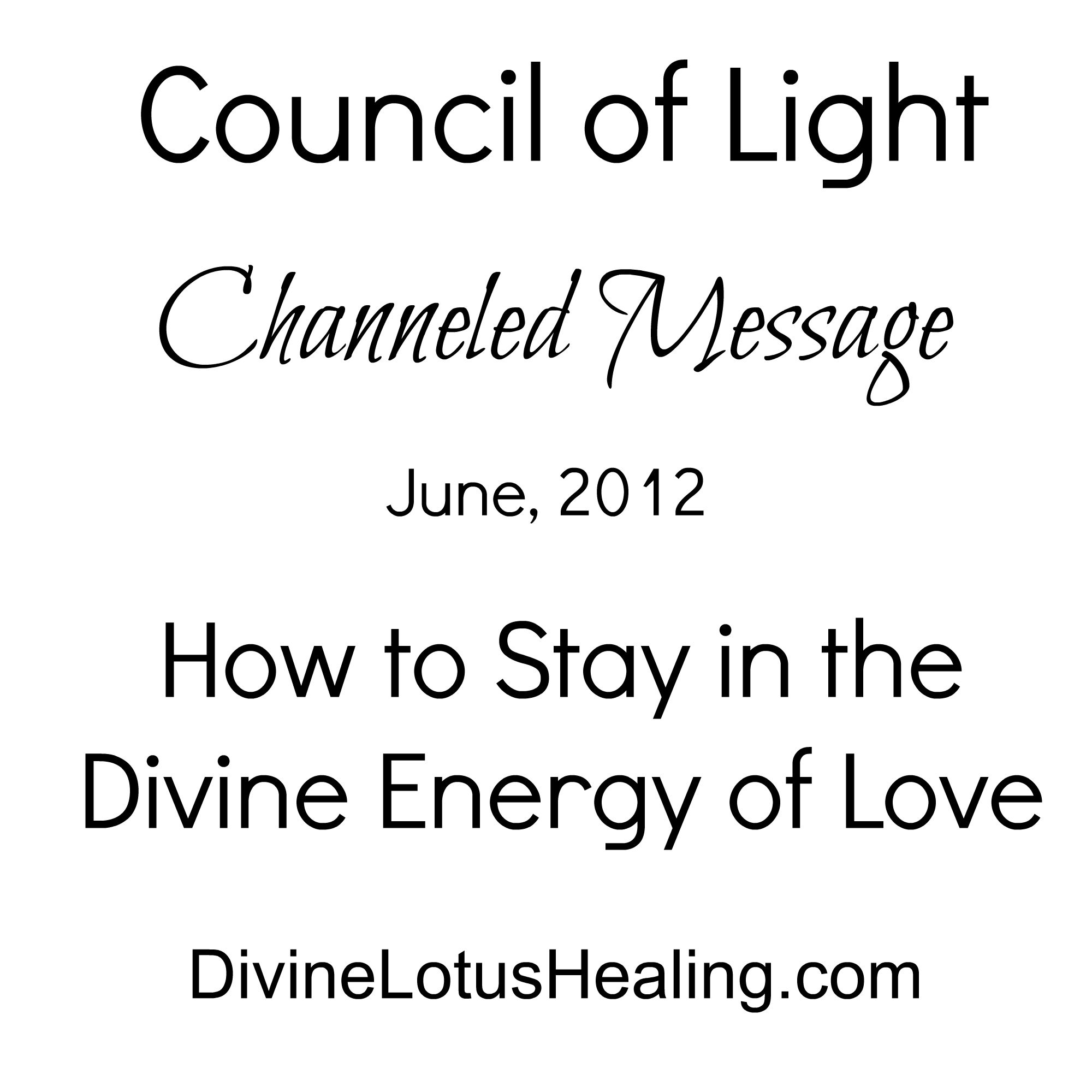 Council of Light June 2012 Channeled Message