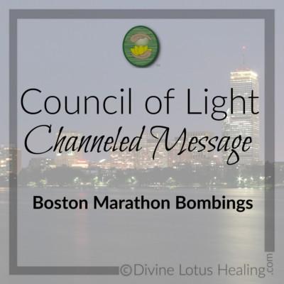Divine Lotus Healing Council of Light Channeled Message Boston Marathon Bombings