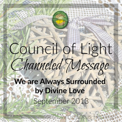 Divine Lotus Healing Council of Light Channeled Message We are Always Surrounded by Divine Love