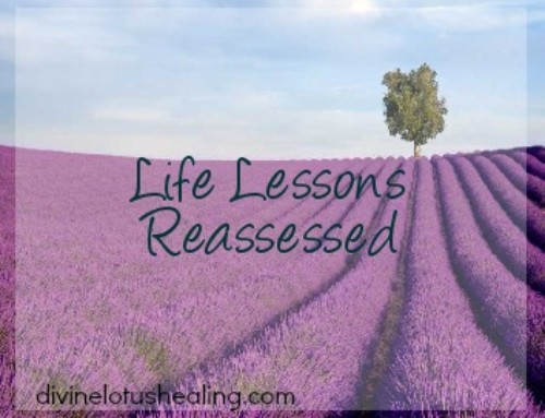Life Lessons Reassessed