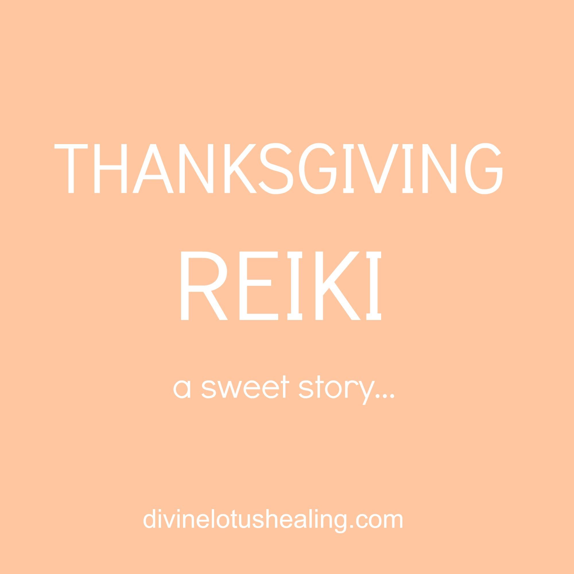 Thanksgiving Reiki