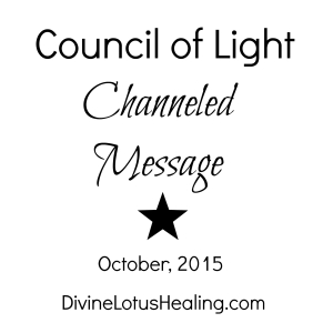 Council of Light October 2015 Channeled Message