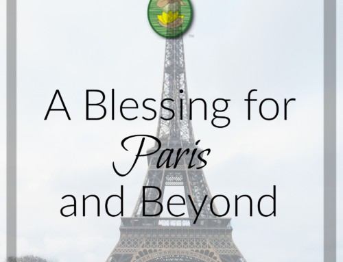 A Blessing for Paris and Beyond
