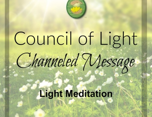 Light Meditation Channeled Message
