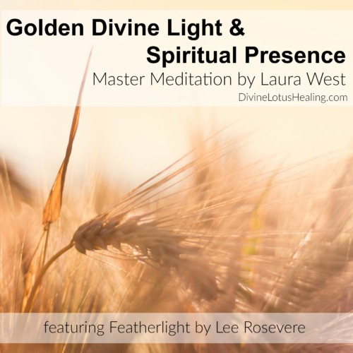Divine Lotus Healing Golden Divine Light and Spiritual Presence Master Meditation by Laura West feat Featherlight by Lee Rosevere