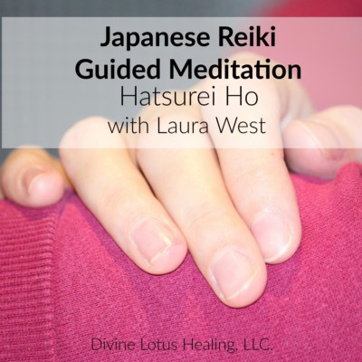 Divine Lotus Healing Japanese Reiki Guided Meditation Hatsurei Ho