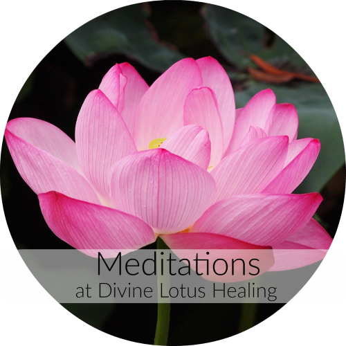 Meditations at Divine Lotus Healing