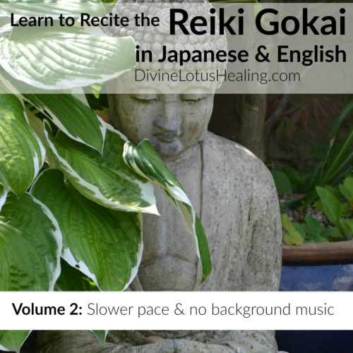 Divine Lotus Healing Reiki Gokai Chant in English and Japanese Volume Two