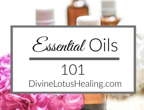 Essential Oils 101