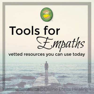 Divine Lotus Healing Tools for Empaths