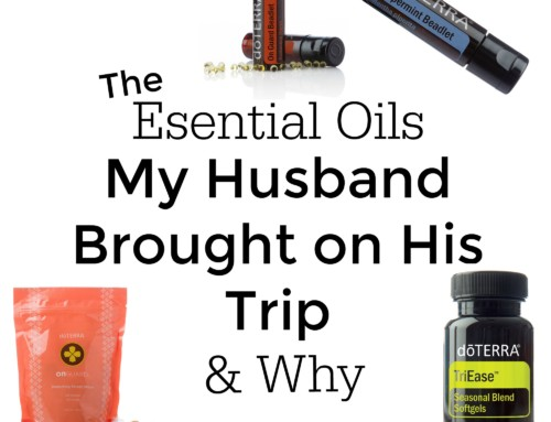 The Essential Oils My Husband Brought on His Recent Trip & Why