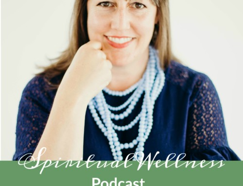 Spiritual Wellness Podcast Episode 112